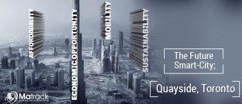 The Future Smart-City; Quayside, Toronto