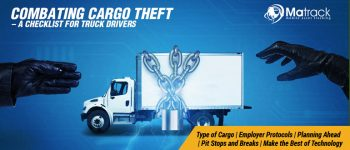 Combating Cargo Theft – A Checklist For Truck Drivers
