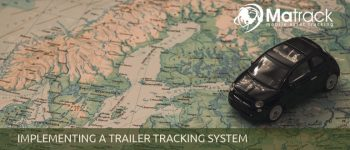 Implementing A Trailer Tracking System