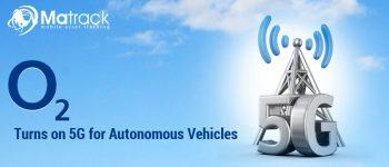 O2 Turns On 5G For Autonomous Vehicles