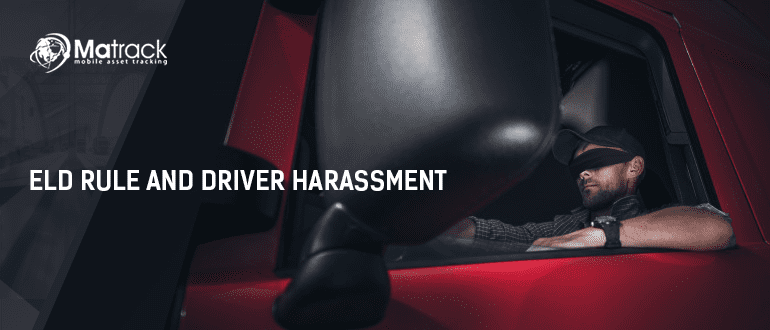 ELD RULE AND DRIVER HARRASSMENT1