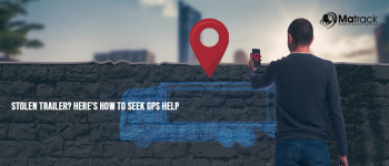Stolen Trailer? Here's How GPS Trailer Tracking Can Help
