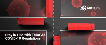 Stay In Line With FMCSA's COVID-19 Regulations