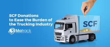 The Role Of SCF Donations In Keeping The Trucking Industry Afloat